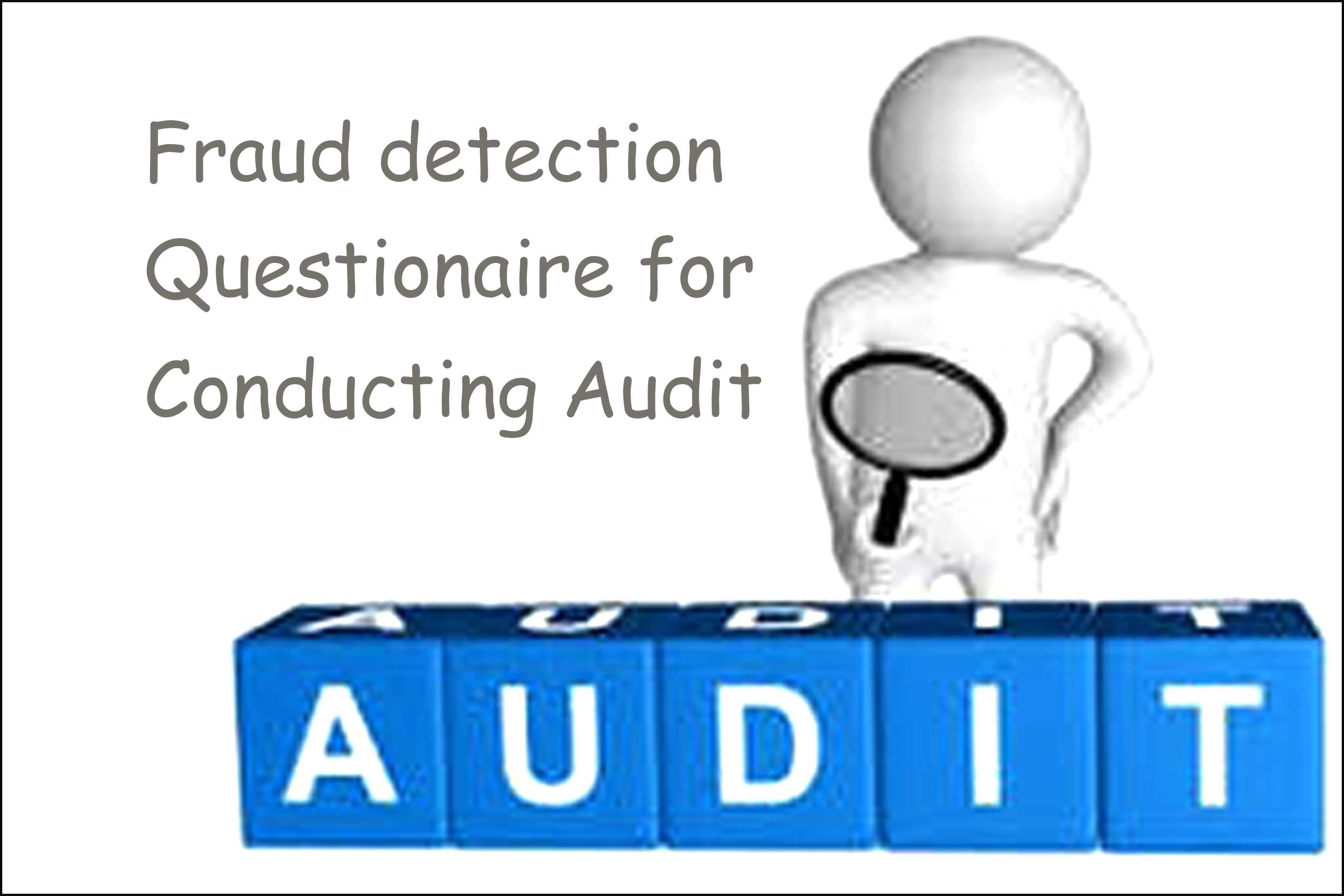 Fraud Detection Questionnaire for Conducting Audit