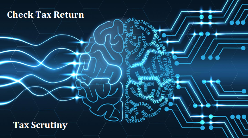 India will become 1st Country to deploy artificial intelligence (AI) and machine learning (ML) will check tax returns and scrutiny, without human interface