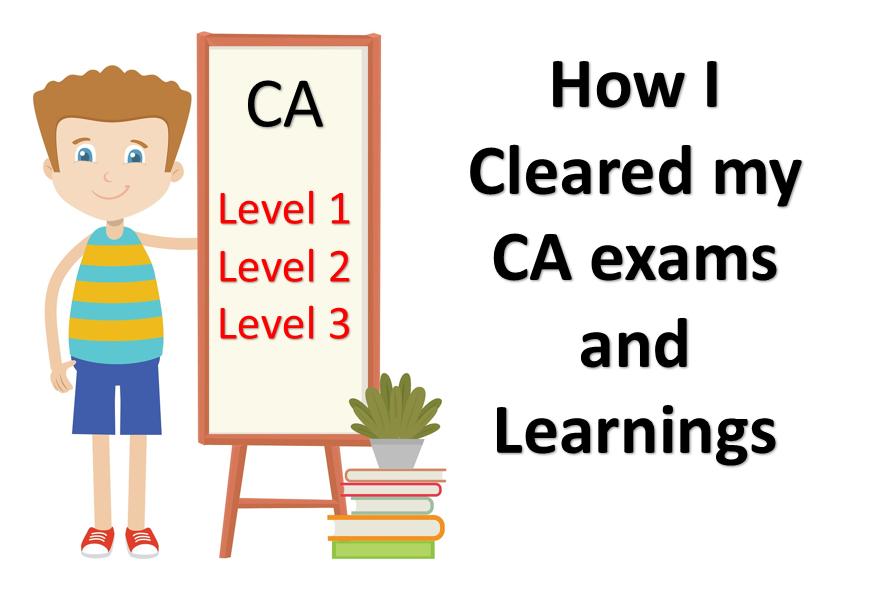How I cleared my CA - A must read for students who are struggling to clear professional exams