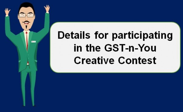 Details for participating in the GST-n-You Creative Contest