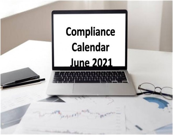 Compliance Calendar for the Month of June 2021