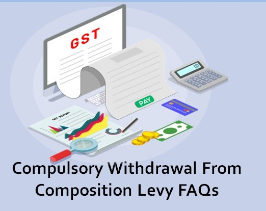 Compulsory Withdrawal From Composition Levy FAQs