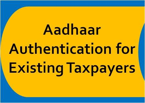 FAQs on Aadhaar Authentication for Existing Taxpayers (Regular and Composition)