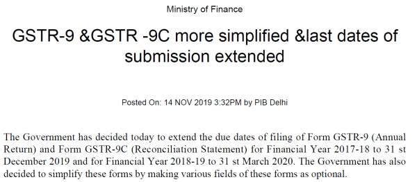 GSTR-9 &GSTR -9C more simplified & last dates of submission extended to 31 Dec for 2017-18 and 31 Mar for 2018-19