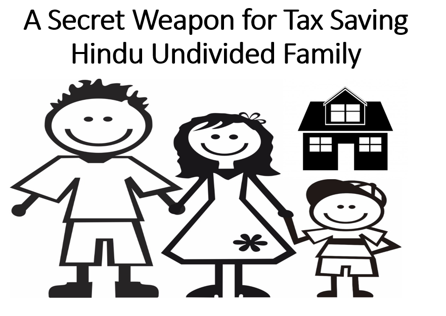 A Secret Weapon for Tax Saving - Hindu Undivided Family