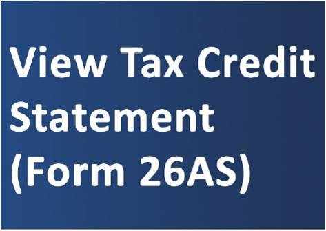 How to download and View Tax Credit Statement (Form 26AS)?