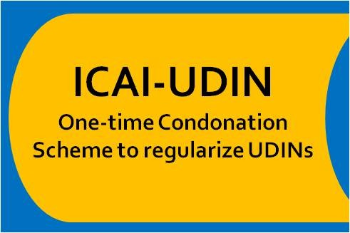 ICAI announce One-time Condonation Scheme to regularize UDINs