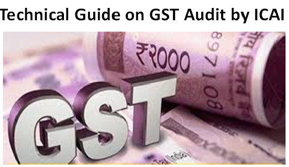 Technical Guide on GST Audit by ICAI