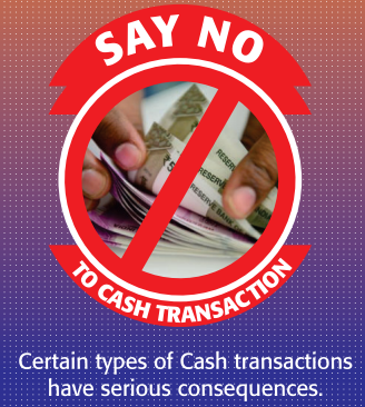 Certain types of Cash transactions have serious consequences.