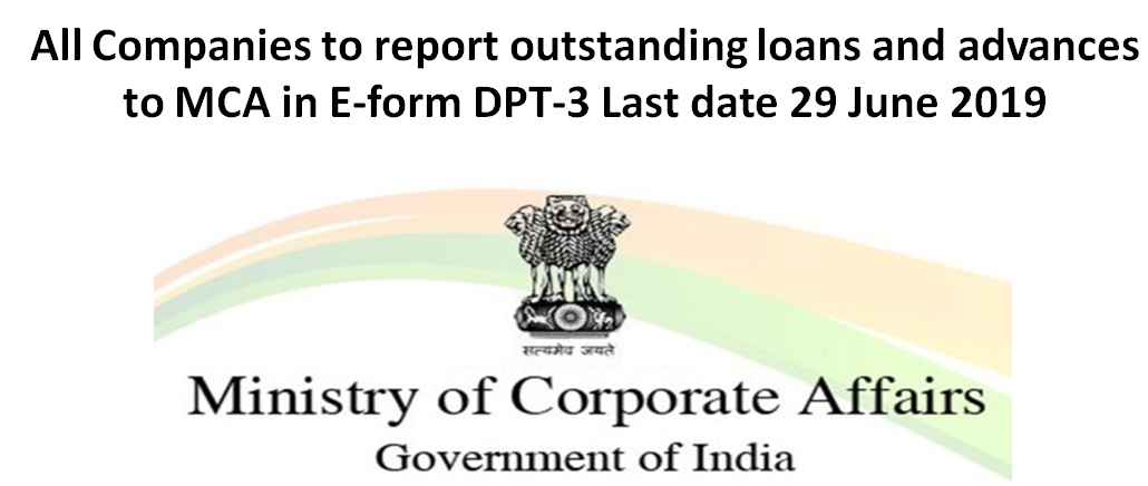 All Companies to report outstanding loans and advances to MCA in E