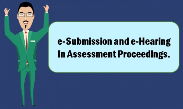 e-Submission & e-Hearing in MVAT Assessment Proceedings