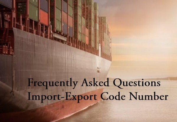 Frequently Asked Questions Import-Export Code Number
