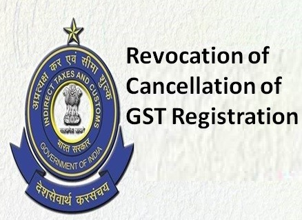 SOP for implementation of the provision of extension of time limit to apply for revocation of cancellation of registration under section 30 of the CGST Act, 2017